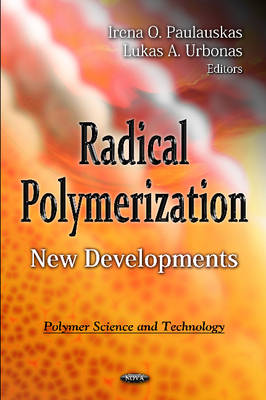 Radical Polymerization: New Developments (Hardback)