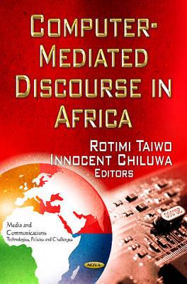 Computer-Mediated Discourse in Africa (Hardback)