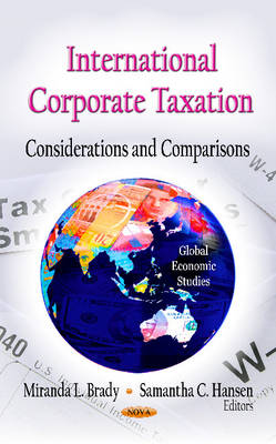 International Corporate Taxation: Considerations & Comparisons (Hardback)