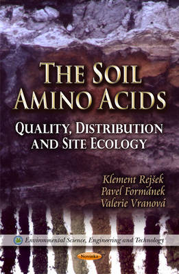 Soil Amino Acids: Quality, Distribution & Site Ecology (Paperback)