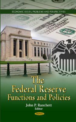 Federal Reserve: Functions & Policies (Hardback)