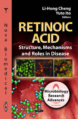 Retinoic Acid: Structure, Mechanisms & Roles in Disease (Hardback)