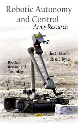 Robotic Autonomy & Control: Army Research (Hardback)
