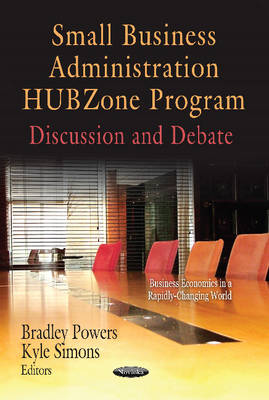 Small Business Administration HUBZone Program: Discussion & Debate (Paperback)