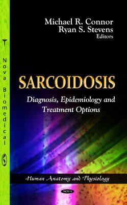 Sarcoidosis: Diagnosis, Epidemiology & Treatment Options (Hardback)