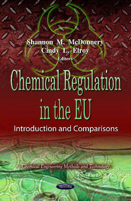 Chemical Regulation in the EU: Introduction & Comparisons (Paperback)