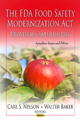 FDA Food Safety Modernization Act: Provisions and Analysis (Paperback)