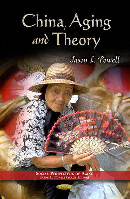China, Aging & Theory (Paperback)