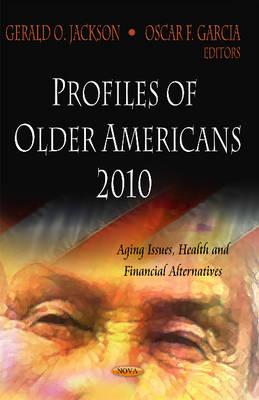 Profiles of Older Americans 2010 (Hardback)