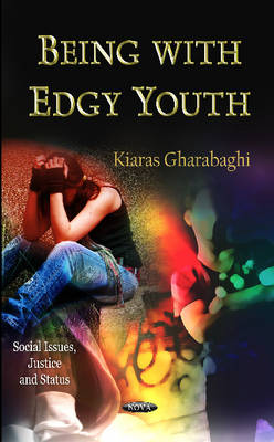 Being with Edgy Youth (Hardback)