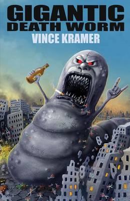 Gigantic Death Worm (Paperback)
