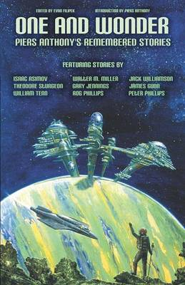 One and Wonder: Piers Anthony's Remembered Stories (Paperback)