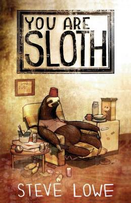 You Are Sloth! (Paperback)