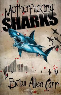 Motherfucking Sharks (Paperback)