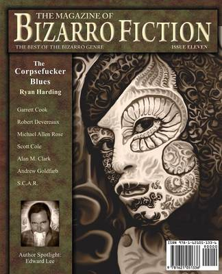 The Magazine of Bizarro Fiction (Issue Eleven) (Paperback)