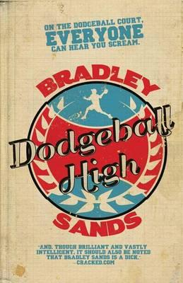 Dodgeball High (Paperback)