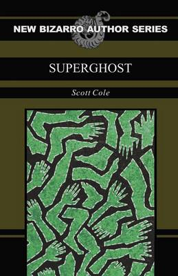 Superghost (Paperback)