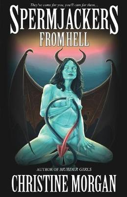 Spermjackers from Hell (Paperback)