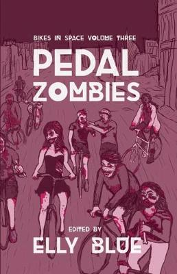 Pedal Zombies: Bikes in Space Volume 3 (Paperback)