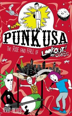 Punk USA: The Rise and Fall of Lookout Records (Paperback)