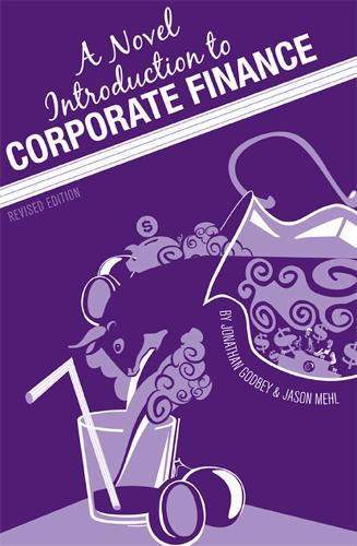 A Novel Introduction to Corporate Finance (Paperback)