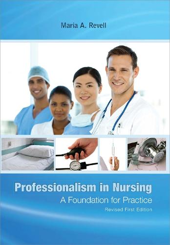 Professionalism in Nursing: A Foundation for Practice (Paperback)