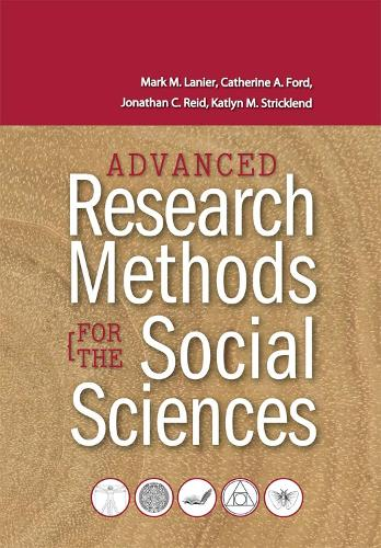 Advanced Research Methods for the Social Sciences (Paperback)