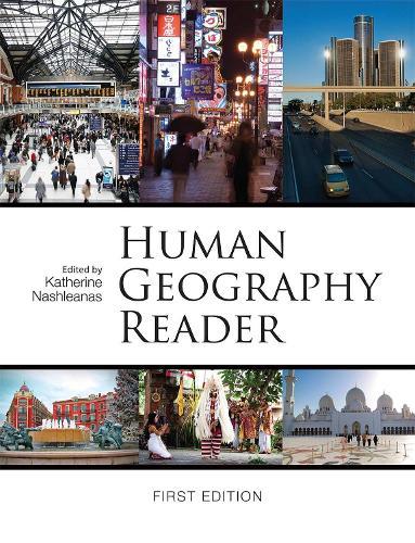 Human Geography Reader (Paperback)