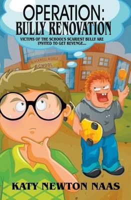 Operation: Bully Renovation (Paperback)