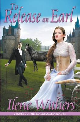 To Release an Earl (Paperback)