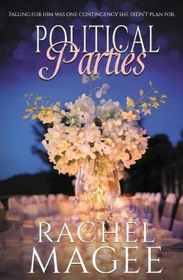 Political Parties: A Contemporary Romantic Comedy (Paperback)