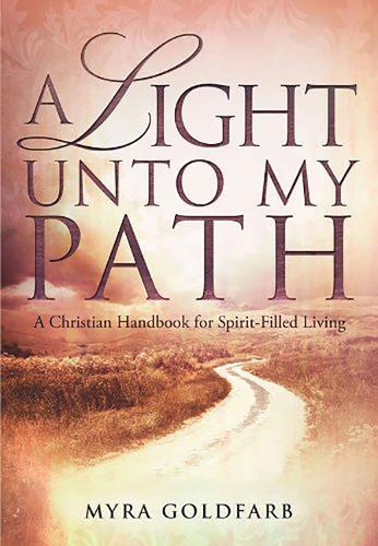 A Light Unto My Path: A Christian Handbook for Spirit-Filled Living (Paperback)