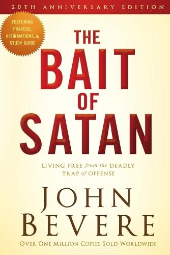 Bait of Satan: Living Free from the Deadly Trap of Offense (Paperback)