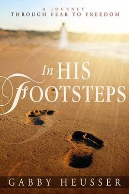 In His Footsteps (Paperback)