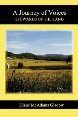 A Journey of Voices: Stewards of the Land (Paperback)