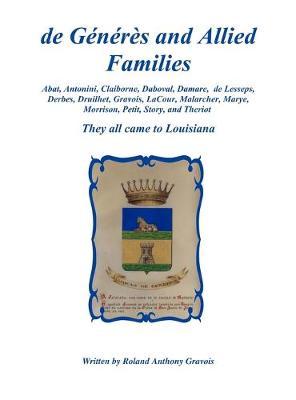 de Generes and Allied Families (Hardback)