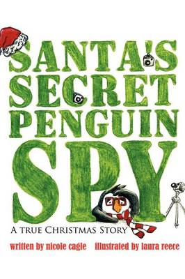 Santa's Secret Penguin Spy (Hardback)