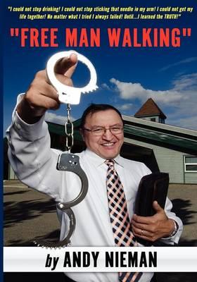 Free Man Walking (Paperback)