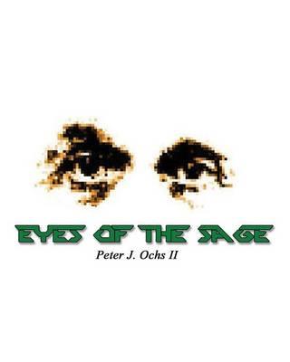 Eyes of the Sage (Paperback)