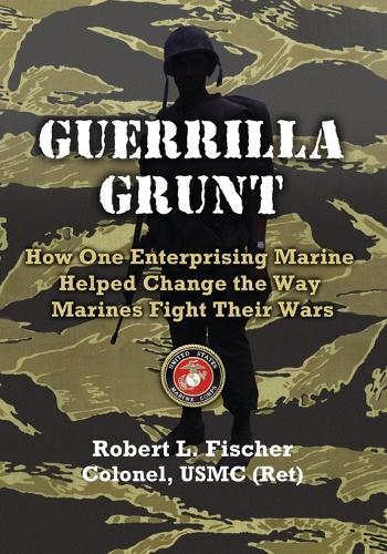 Guerrilla Grunt (Paperback)