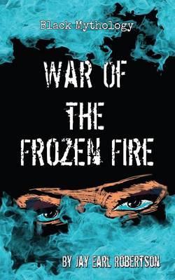 War of the Frozen Fire (Paperback)