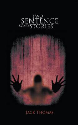 Two Sentence Scary Stories (Paperback)