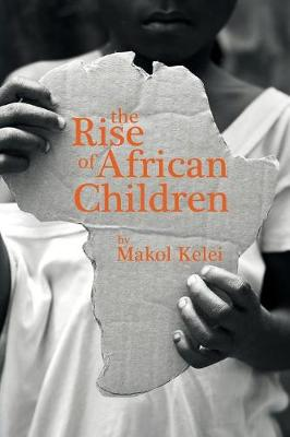The Rise of African Children (Paperback)