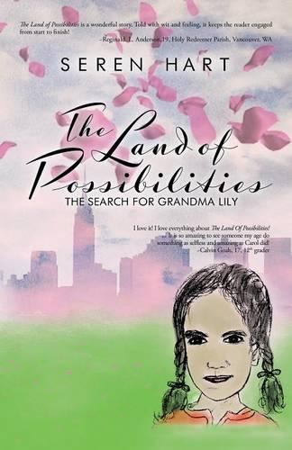 The Land of Possibilities: The Search for Grandma Lily (Paperback)