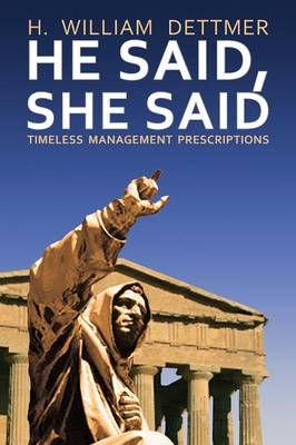 He Said, She Said: Timeless Management Prescriptions (Paperback)
