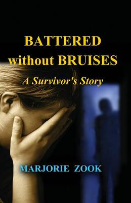 Battered Without Bruises (Paperback)