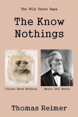 The Know Nothings (Paperback)