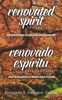 Renovated Spirit for Sharing: A Collection of Poems in English and Spanish (Paperback)