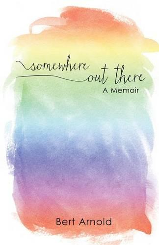 Somewhere Out There: A Memoir (Paperback)