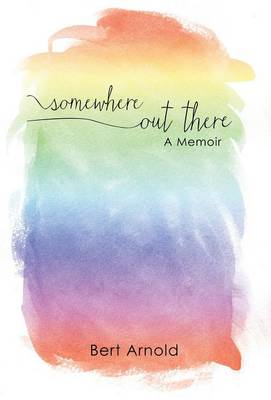Somewhere Out There: A Memoir (Hardback)